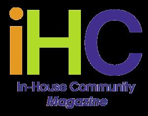 IHC Magazine In-House Community Legal Magazine