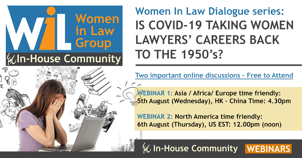Women In Law Dialogue series: Is COVID-19 taking Women Lawyers' careers back to the 1950's? - In-House Community