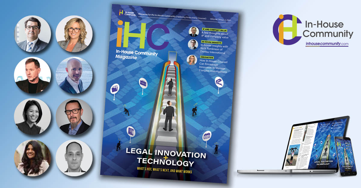 In-House Community Magazine – July 2021 (e-edition) including Legal Innovation & Legal Technology Report 2021